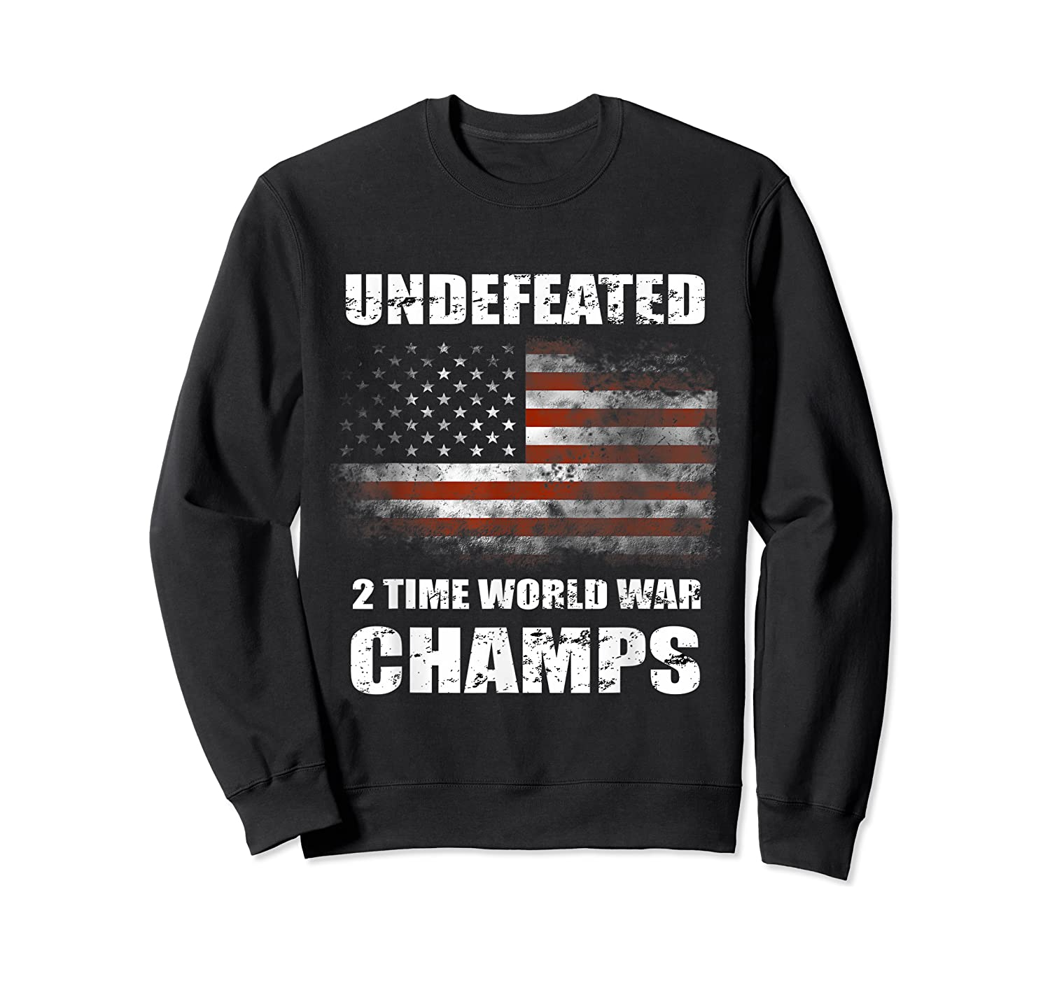 Undeted 2 Time World War T Shirt 4th Of July Shirts Gifts T-shirt Crewneck Sweater