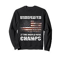 Undeted 2 Time World War T Shirt 4th Of July Shirts Gifts T-shirt Sweatshirt Black