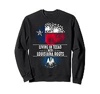 Texas Home Louisiana Roots State Tree Flag Shirt Love Gift Sweatshirt Black