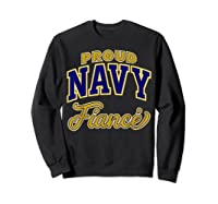 Proud Navy Fiance Shirt Sweatshirt Black