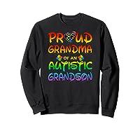 Autism Awareness Proud Grandma Of Autistic Grandson Shirts Sweatshirt Black