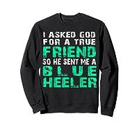 Blue Heeler Shirts Sweatshirt Black