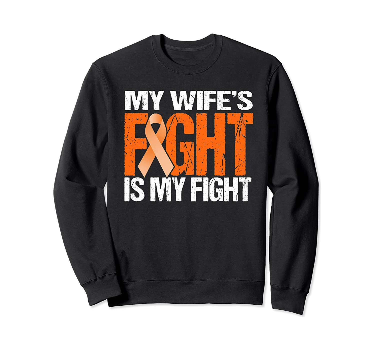 Multiple Sclerosis My Wife's Fight Is My Fight Ms Shirts Crewneck Sweater