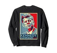 Kennedy Johnson 1960 Retro Campaign 4th Of July President Shirts Sweatshirt Black