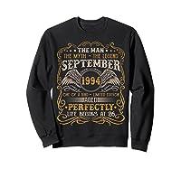 September 1994 Man Myth Legend 26th Birthday 26 Years Old Shirts Sweatshirt Black
