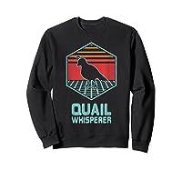 Quail Whisperer Retro Vintage 80s Retrowave Gift Shirts Sweatshirt Black