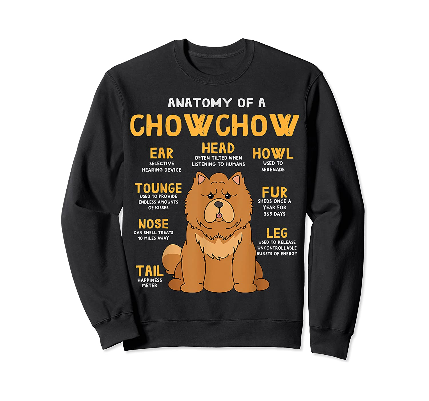 Chow Chow Funny Anatomy Of Mom Dad Dog Gift T-shirt Crewneck Sweater