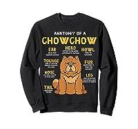 Chow Chow Funny Anatomy Of Mom Dad Dog Gift T-shirt Sweatshirt Black