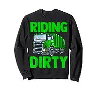 Recycling Trash Garbage Truck Riding Dirty Shirts Sweatshirt Black