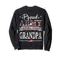 Proud Army National Guard Grandpa T-shirt U.s. Military Gift T-shirt Sweatshirt Black