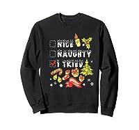 Nice Naughty I Tried Funny Candy Christmas Pajama Gift Shirts Sweatshirt Black