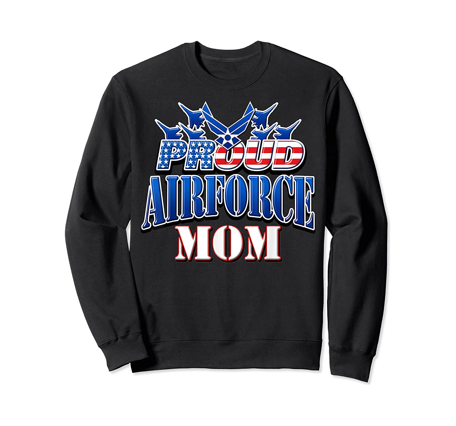 Proud Air Force Mom Shirt Mothers Day Patriotic Usa Military Crewneck Sweater