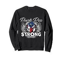 Puerto Rico Strong Flag T-shirt - Boricua Pride Love Tee Sweatshirt Black