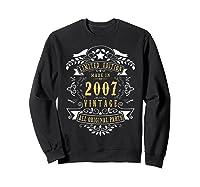 13 Years Old Made In 2007 13th Birthday, Anniversary Gift Shirts Sweatshirt Black