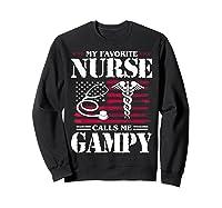 My Favorite Nurse Calls Me Gampy Father's Day Gif Shirts Sweatshirt Black