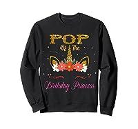 Cute Pop Of The Unicorn Birthday Princess Gift Shirts Sweatshirt Black