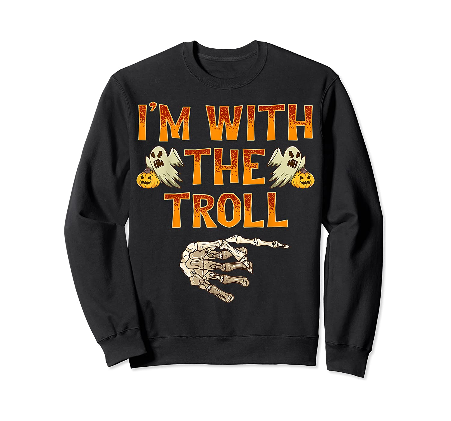 I'm With The Troll Costume Funny Halloween Couple Shirts Crewneck Sweater