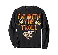 I'm With The Troll Costume Funny Halloween Couple Shirts Sweatshirt Black