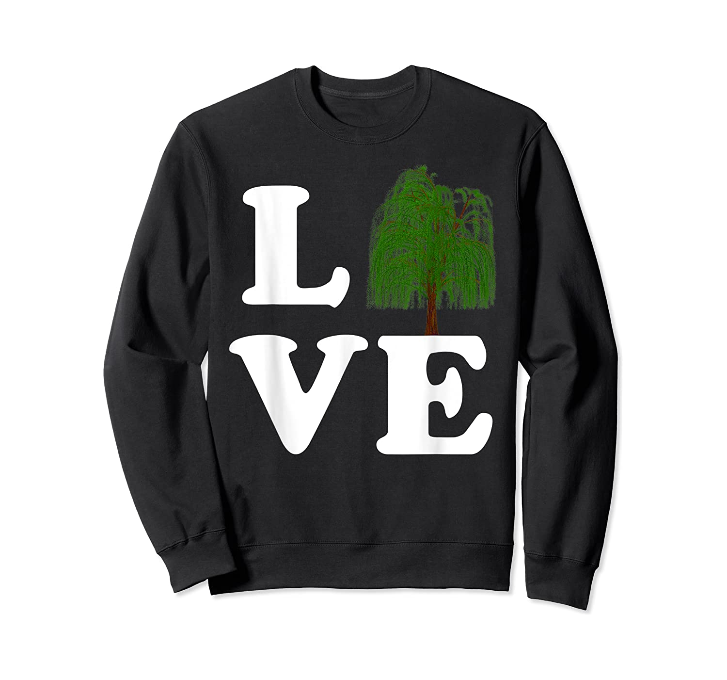 Love Trees Shirt Earth Day Weeping Willow Tee T-shirt Crewneck Sweater