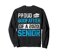 Proud Godfather Of 2020 Graduate Graduation Blue Themed Shirts Sweatshirt Black