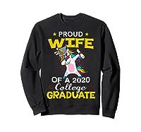 Proud Wife Of A 2020 College Graduate Unicorn Dabbing Gift Shirts Sweatshirt Black