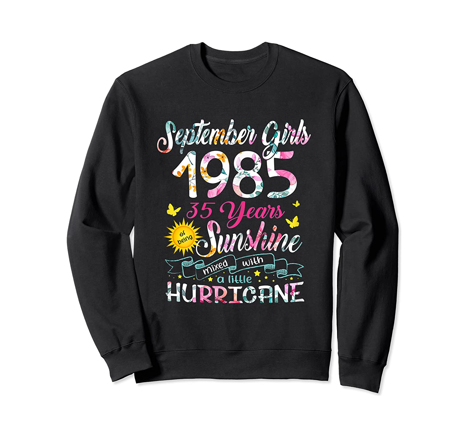 September Girls 1985 35th Years Old Awesome Since 1985 Shirts Crewneck Sweater