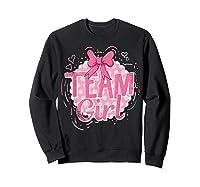 Team Girl Gender Reveal Party Pregancy T-shirt Sweatshirt Black
