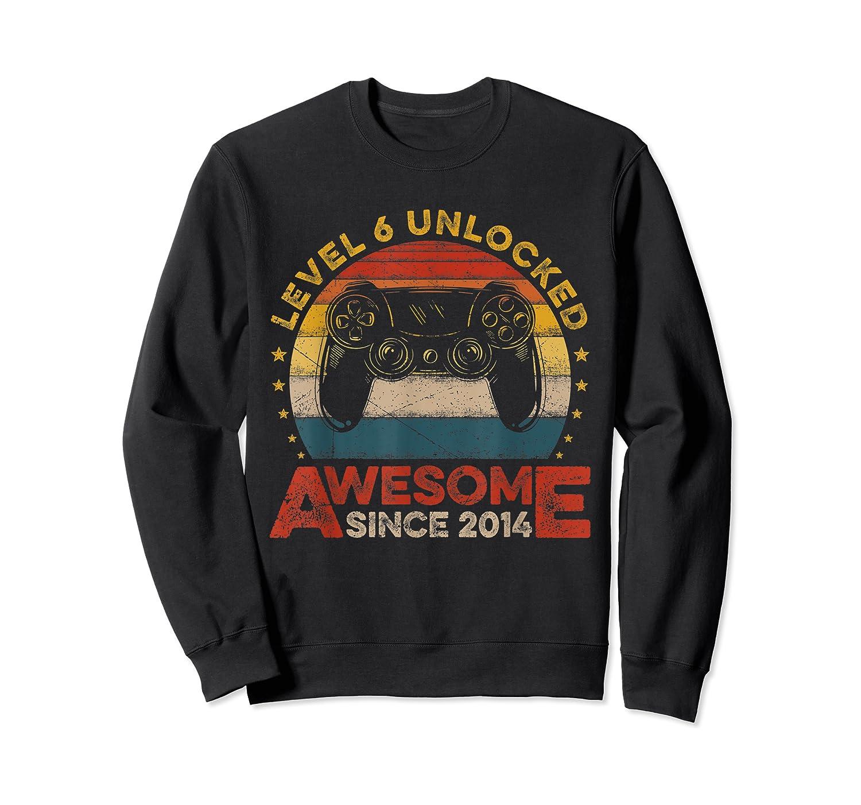 Retro 6th Birthday Gamer Level 6 Unlocked Awesome Since 2014 T-shirt Crewneck Sweater