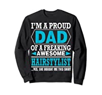 S Proud Dad Awesome Hairstylist Gift T-shirt Sweatshirt Black
