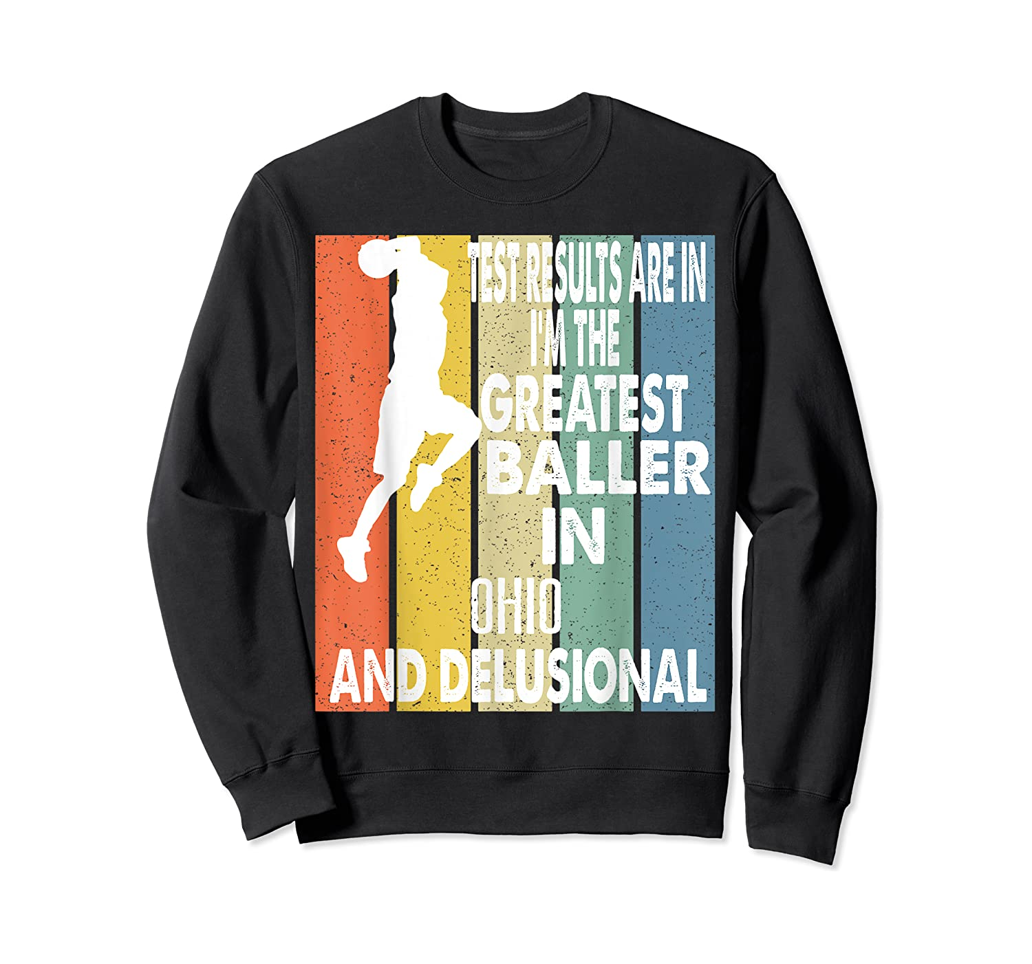The Greatest Baller In Ohio Basketball Player T-shirt Crewneck Sweater