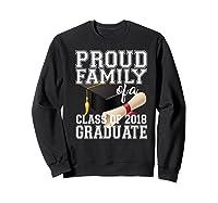 Class Of 2018 Shirt Graduate Graduation Proud Family Sweatshirt Black