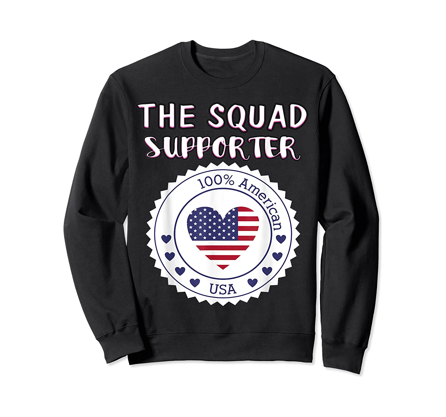 Proud Supporter Of Squad Aoc Pressley Omar Tlaib Shirts Crewneck Sweater
