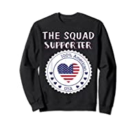Proud Supporter Of Squad Aoc Pressley Omar Tlaib Shirts Sweatshirt Black