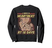 Pro Life Shirt - Catholic Tee - I Have A Heartbeat T-shirt Sweatshirt Black