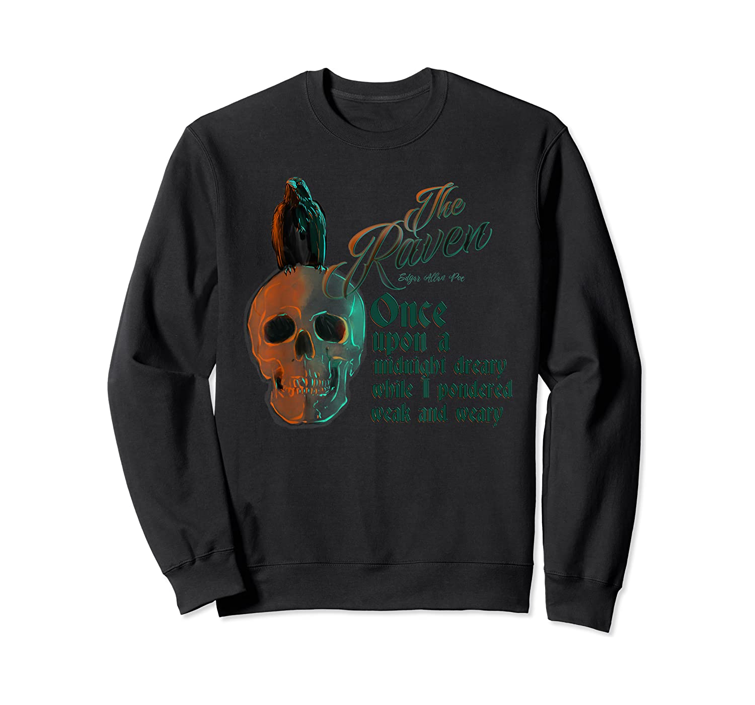 The Raven, Edgar Poe, Fan Art T-shirts And Gifts T-shirt Crewneck Sweater
