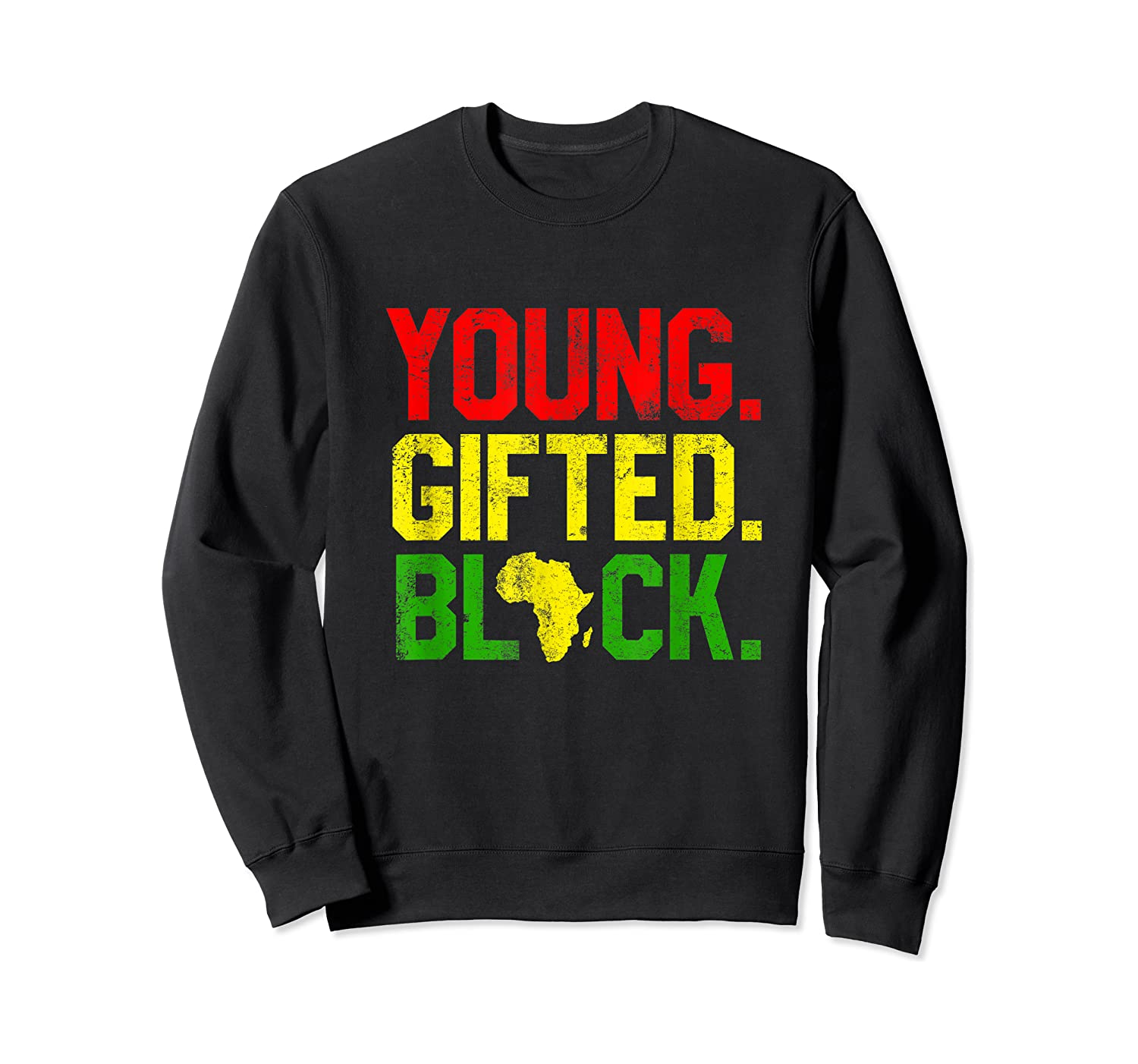 Gifted Black History Month African American Gifts Shirts Crewneck Sweater