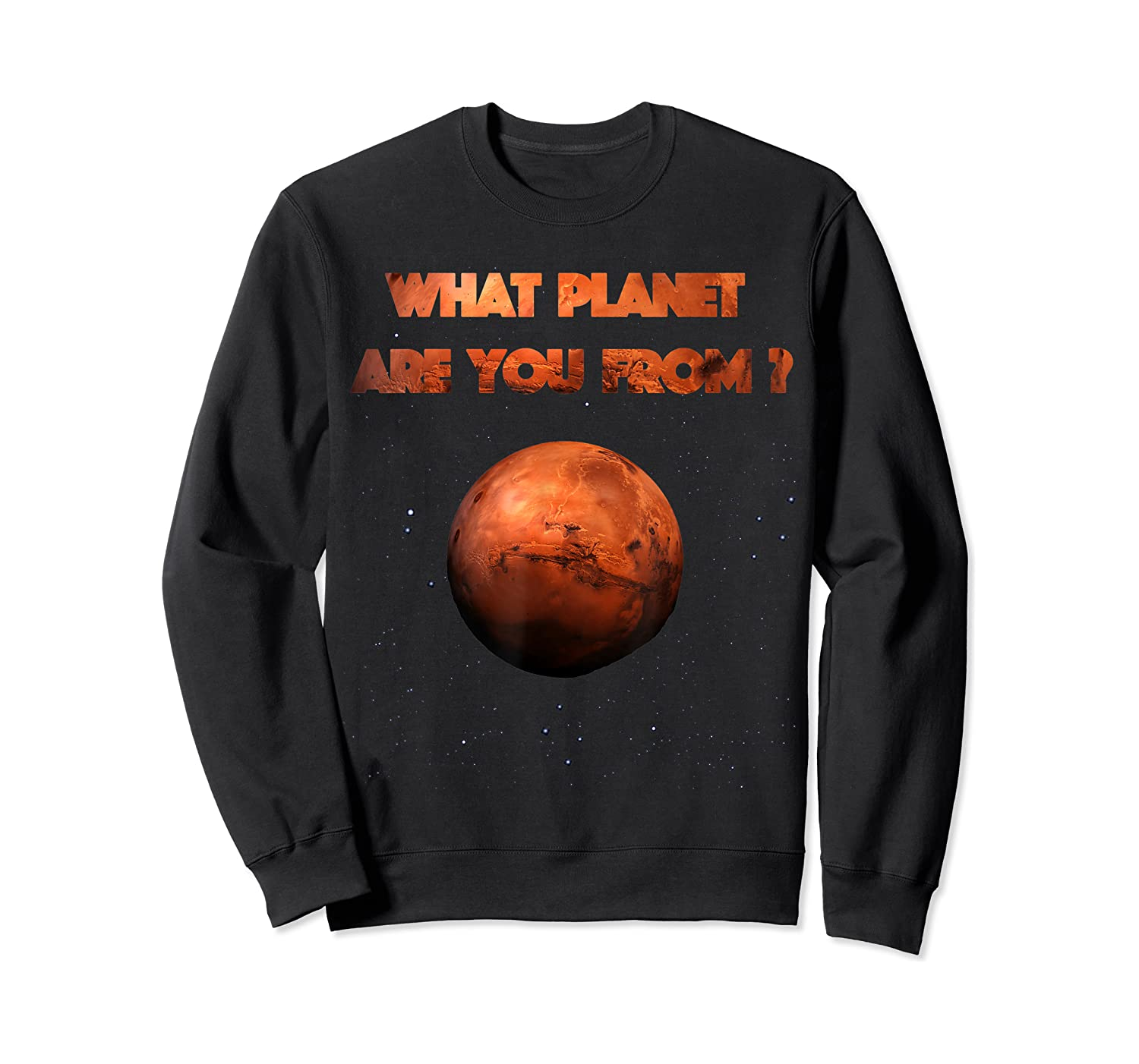 Planet Mars Planet In Solar System Shirts Crewneck Sweater