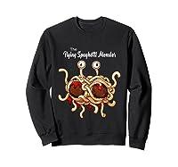 Flying Spaghetti Monster Pastafarian Vintage Shirts Sweatshirt Black
