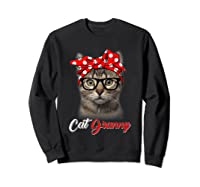 Funny Cat Granny Shirt For Cat Lovers-mothers Day Gift Sweatshirt Black