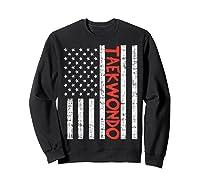 Us Flag Taekwondo Vintage Patriotic Martial Arts Lover Gift T-shirt Sweatshirt Black