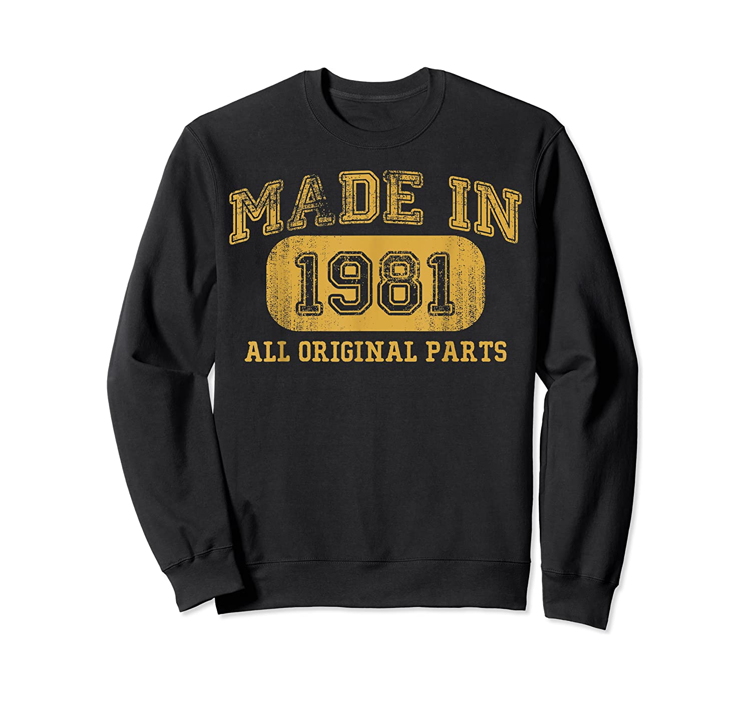 Made In 1981 Birthday Gifts 39 Year Old Birthday 39 Bday Shirts Crewneck Sweater
