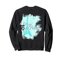 Let\\\'s Go To Paris Eiffel Tower France French Souvenir T-shirt Sweatshirt Black