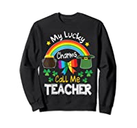 Rainbow Shamrock My Lucky Charms Call Me Tea Shirts Sweatshirt Black