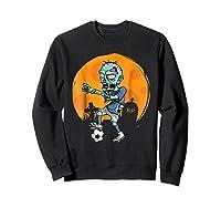 Zombie Soccer T-shirt Funny Sports Halloween Gift Shirt Sweatshirt Black