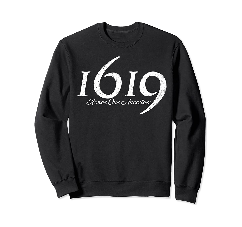 1619 Our Ancestors Project, Black History Month Kwanzaa Gift Sweatshirt