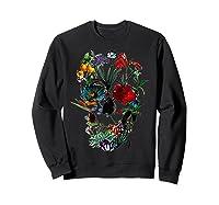 Skull Flowers Tulip Sugar Skull Tree Floral Skull Rose T-shirt Sweatshirt Black