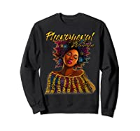 Phenoal Natural Hair Gift For Black Woman Shirts Sweatshirt Black