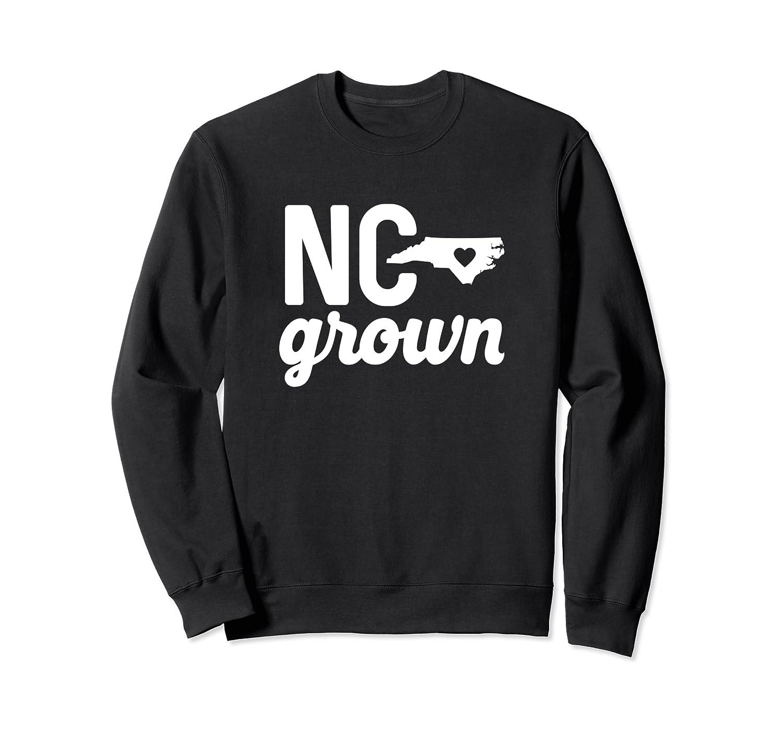 North Carolina Cute NC State Grown Home Gift Sweatshirt