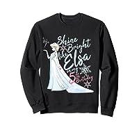 Frozen Elsa Shine Bright On My 5th Birthday Shirts Sweatshirt Black