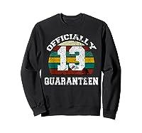 13th A Quarann Retro Birthday Quarantine N Shirts Sweatshirt Black